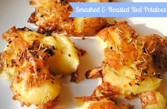 Smashed and Roasted Red Potatoes - Moments With Mandi