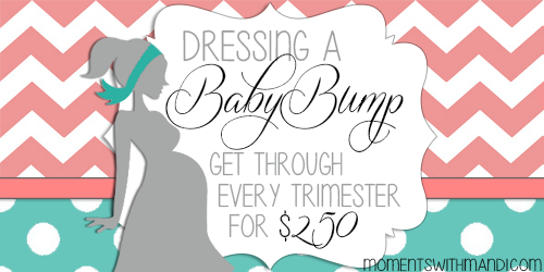 Dressing a Baby Bump - A Shopping List That Will Get You Through Each Trimester for $250