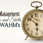 Time Management Tips and Skills for WAHM's