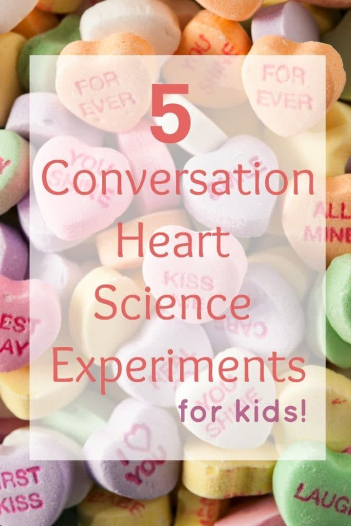 Conversation Heart Science Experiments for kids and teachers for Valentine's Day