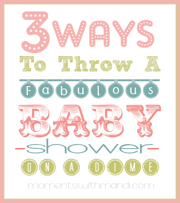 3 Ways to Throw a Baby Shower On A Dime
