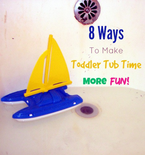 8 Ways To Make Toddler Tub Time More Fun