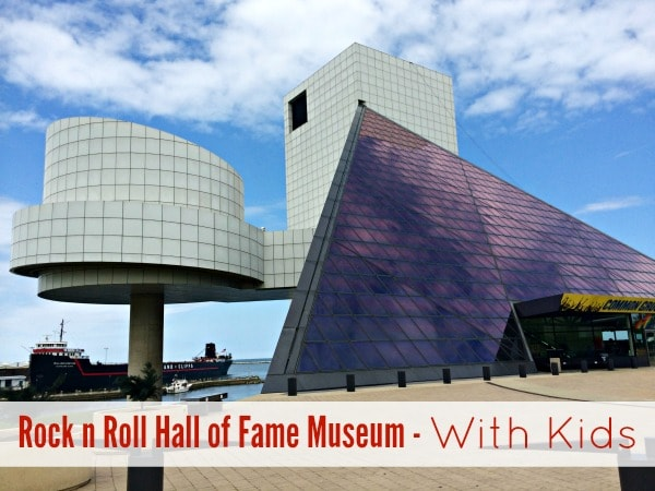 Rock n Roll Hall of Fame Museum With Kids