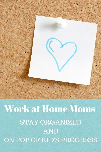 Wahm keep organized keep up with the kids progress for How to stay organized at home