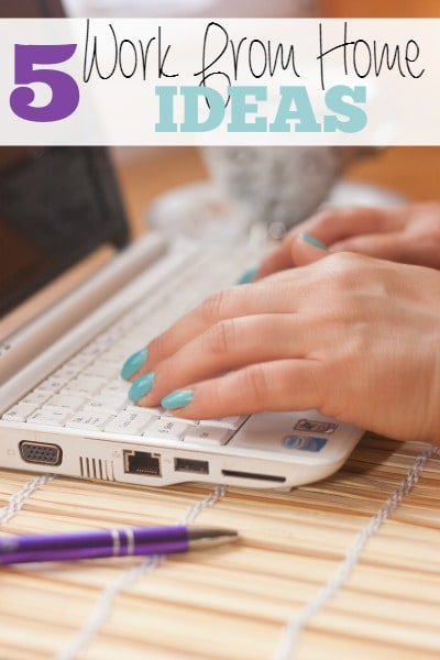 5 Work From Home Ideas