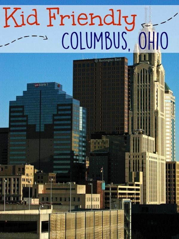 Kid Friendly Columbus Ohio
