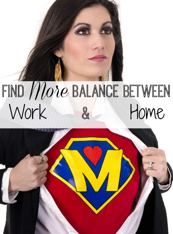 Find More Balance Between Work & Home