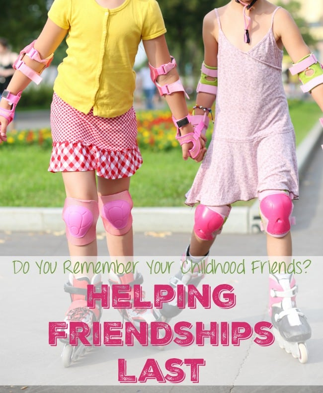 Helping Childhood Friendships Last