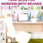 How To Prepare Your Blog For Working With Brands