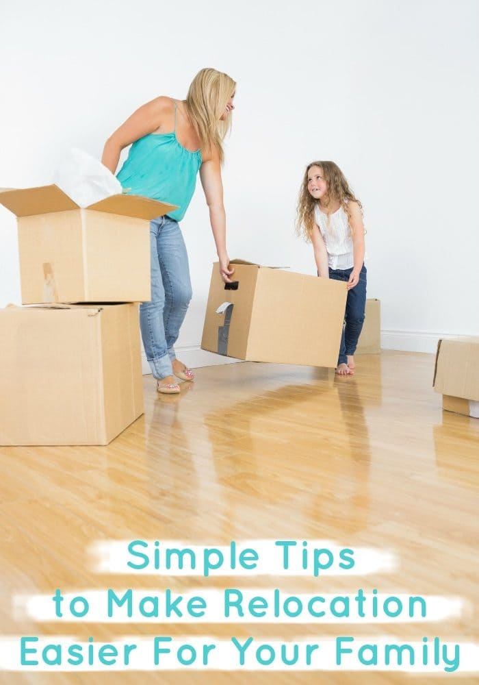 Simple Tips to Make Relocation Easier for Your Family