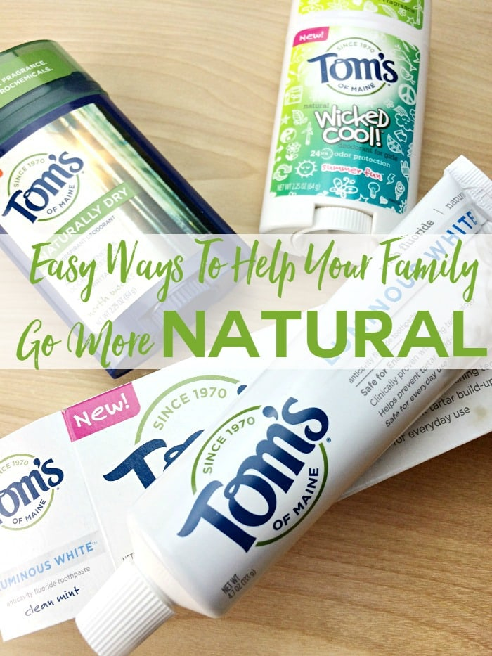 Easy Ways To Help Your Family Go More Natural